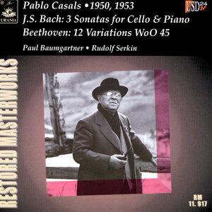 Pablo Casals| Paul Baumgartner| Rudolf Serkin 歌手頭像