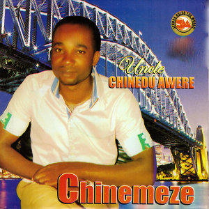 Uncle Chinedu Awere 歌手頭像
