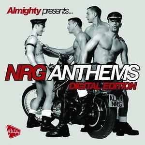 Almighty Presents NRG Anthems アーティスト写真