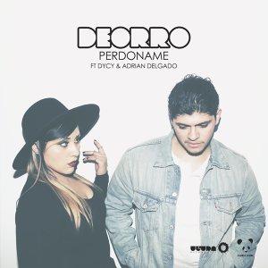 Deorro feat. Dycy & Adrian Delgado 歌手頭像