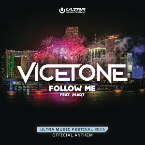 Vicetone feat. JHart 歌手頭像