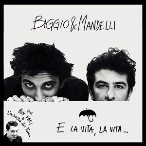 Biggio e Mandelli 歌手頭像