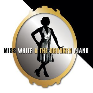 Miss White and the Drunken Piano 歌手頭像