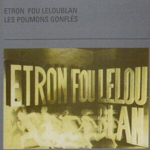 Etron Fou Leloublan 歌手頭像