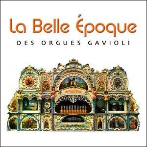 La belle époque des orgues Gavioli (Fairground organs) 歌手頭像