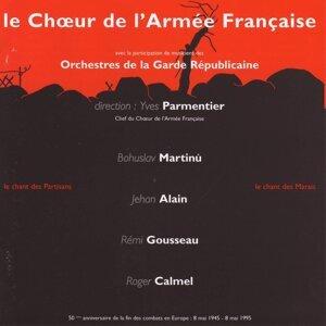 Le Choeur De L'Armée Française, Musiciens Des Orchestres De La Garde Républicaine