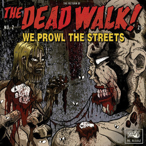 The Dead Walk!