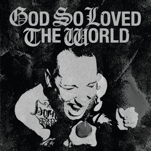 God So Loved The World 歌手頭像