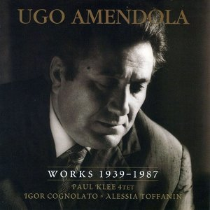 Ugo Amendola: Works 1939-1987 歌手頭像