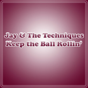 Jay & The Techniques