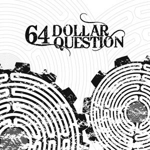 64 Dollar Question 歌手頭像