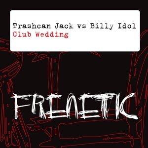 Trashcan Jack & Billy Idol vs. Billy Idol アーティスト写真