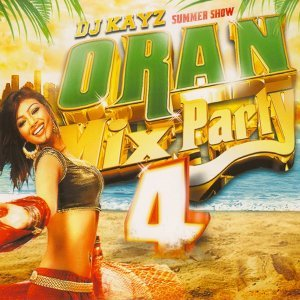 DJ Kayz Summer Show Oran Mix Party 4 歌手頭像