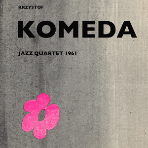 Krzysztof Komeda 歌手頭像