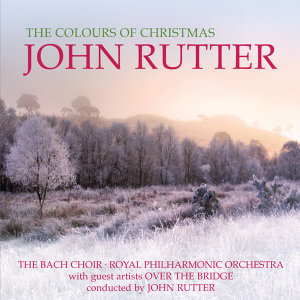 Over The Bridge,The Bach Choir,John Rutter,Royal Philharmonic Orchestra 歌手頭像