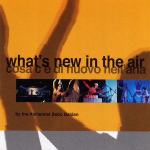 What's New in the Air - Cosa c'è di nuovo nell'aria 歌手頭像