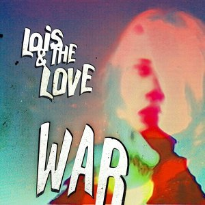 Lois & The Love 歌手頭像