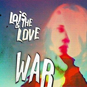 Lois & The Love
