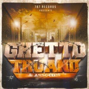 Ghetto Truand & Associés 歌手頭像