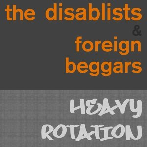 Foreign Beggars, The Disablists 歌手頭像