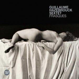 Guillaume Hazebrouck Sextet 歌手頭像