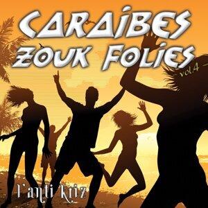 Caraibes Zouk Folies Vol.4