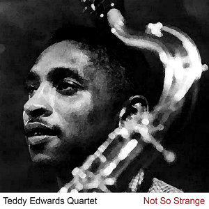 Teddy Edwards Quartet 歌手頭像