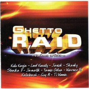Ghetto Raid 歌手頭像