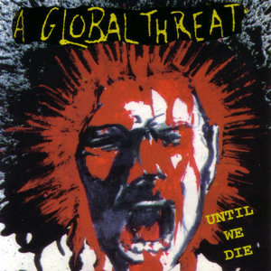 A Global Threat 歌手頭像