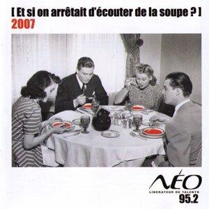 Et Si On Arretait D'ecouter De La Soupe 2007 歌手頭像