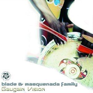 Blade & The Masquenada Family 歌手頭像