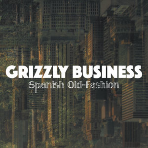 Grizzly Business 歌手頭像