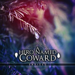 A Hero Named Coward 歌手頭像