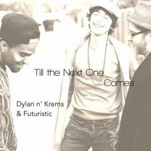 Dylan n' Krems & Futuristic 歌手頭像