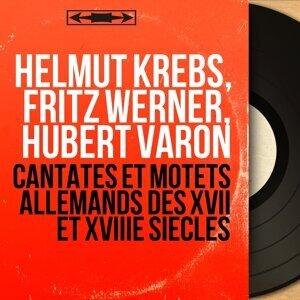 Helmut Krebs, Fritz Werner, Hubert Varon 歌手頭像