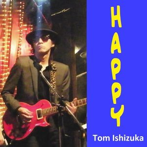 Tom Ishizuka 歌手頭像