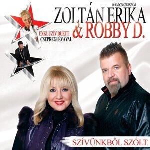 Zoltán Erika, Robby D. 歌手頭像