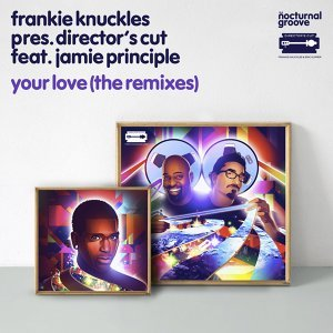 Frankie Knuckles, Director's Cut