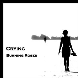 Burning Roses 歌手頭像