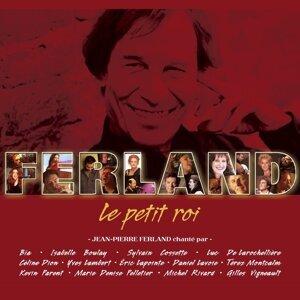 Le petit roi (Jean-Pierre Ferland chanté par) 歌手頭像
