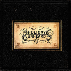 Holiday Unheard Of 歌手頭像