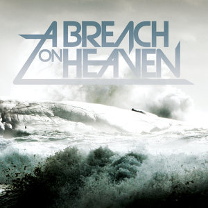 A Breach On Heaven
