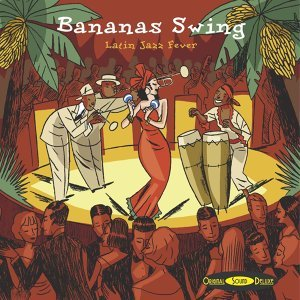 Original Sound Deluxe : Bananas Swing 歌手頭像