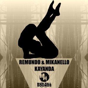 Remundo & Mikanello 歌手頭像