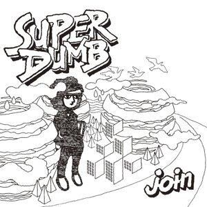 SUPER DUMB 歌手頭像