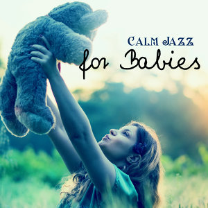Jazz Music for Babies 歌手頭像