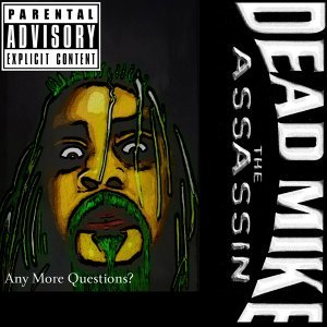 Dead Mike the Assassin 歌手頭像