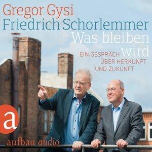 Gregor Gysi, Friedrich Schorlemmer 歌手頭像