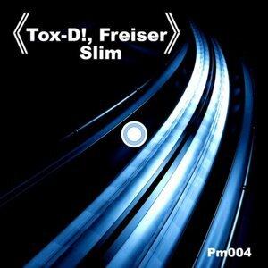 Tox-D!, Freiser 歌手頭像