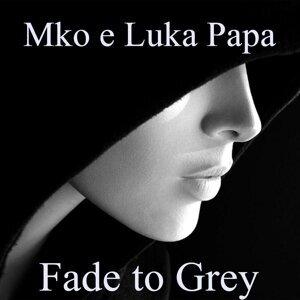 Mko, Luka Papa 歌手頭像